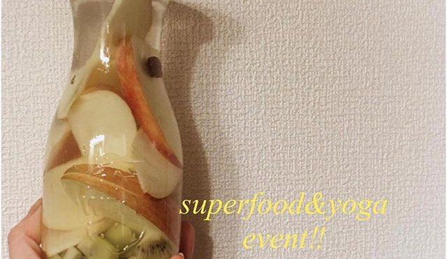 スーパーフード&ヨガイベントのお知らせ